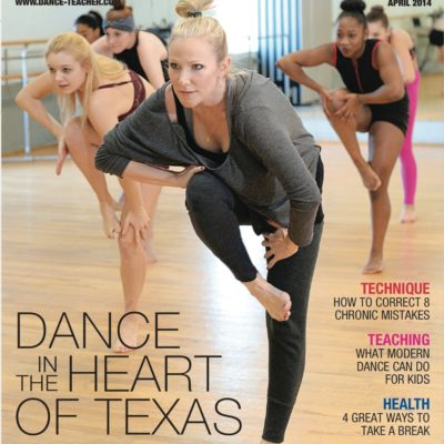 Dance Teacher Magazine  |  April 2014  |  Magazine Publication