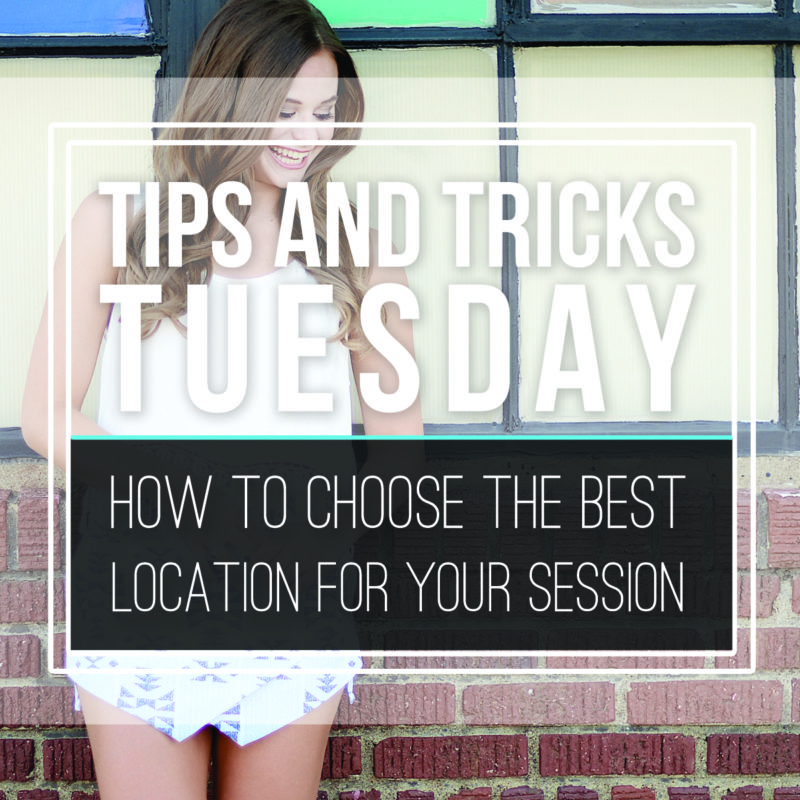 Tips & Tricks  |  How to Choose a Location for Your Portrait Session