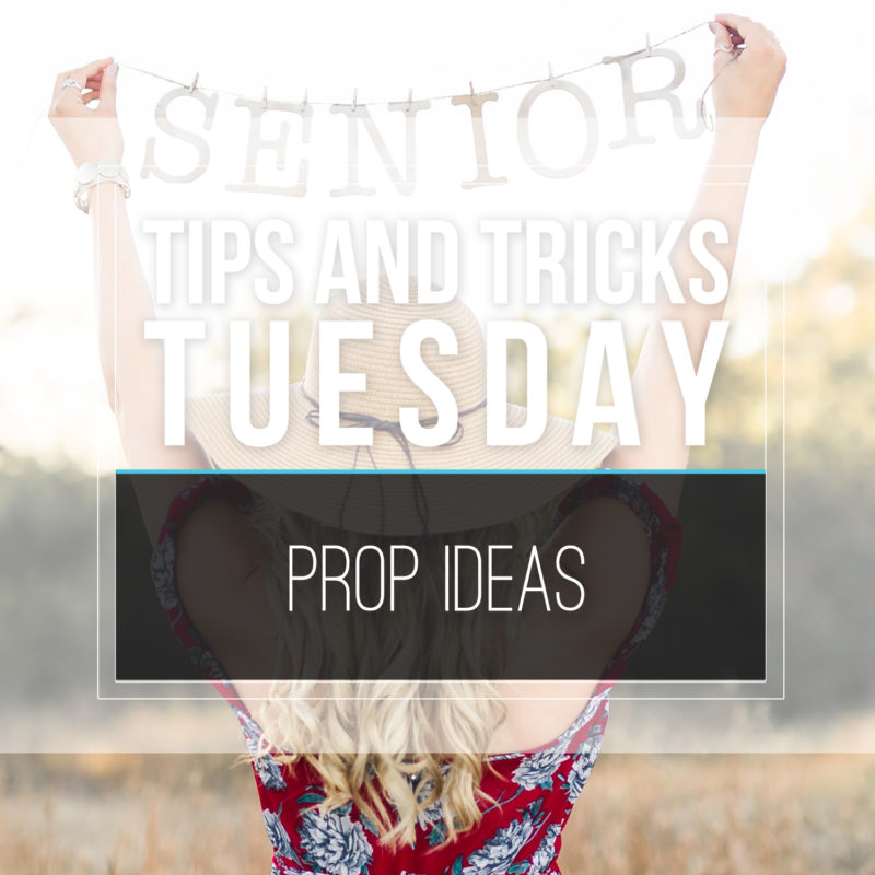 Tips & Tricks Tuesday  |  Prop Ideas