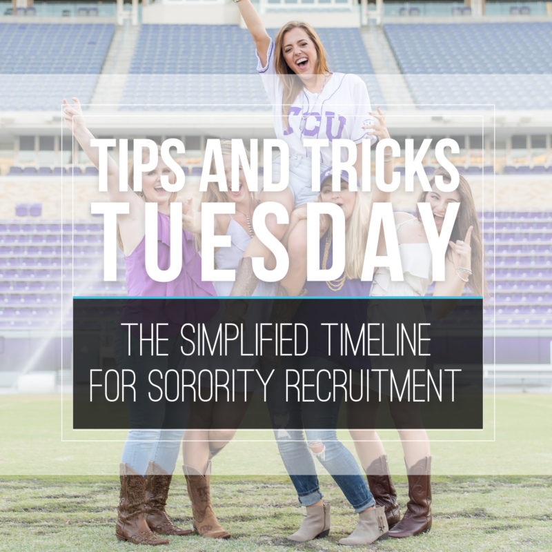 Tips & Tricks Tuesday |  The Simplified Sorority Recruitment Timeline